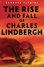 Rise and Fall of Charles Lindbergh